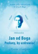 jan-od-boga-poslany-by-uzdrawiac-u-iext30142898